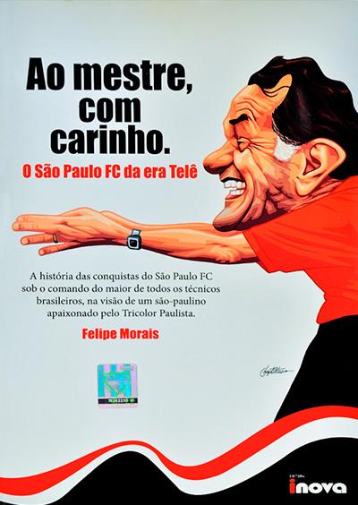 Livro Ao mestre, com carinho. O São Paulo FC da era Telê