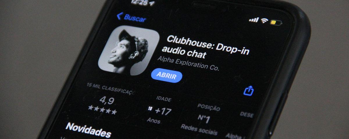 Clubhouse será um sucesso?